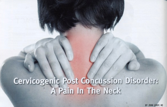 Cervicogenic Post Concussion Disorder: A Pain In The Neck